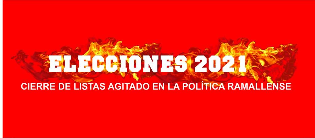 CIERRE DE LISTAS AGITADO EN LA POLÍTICA RAMALLENSE